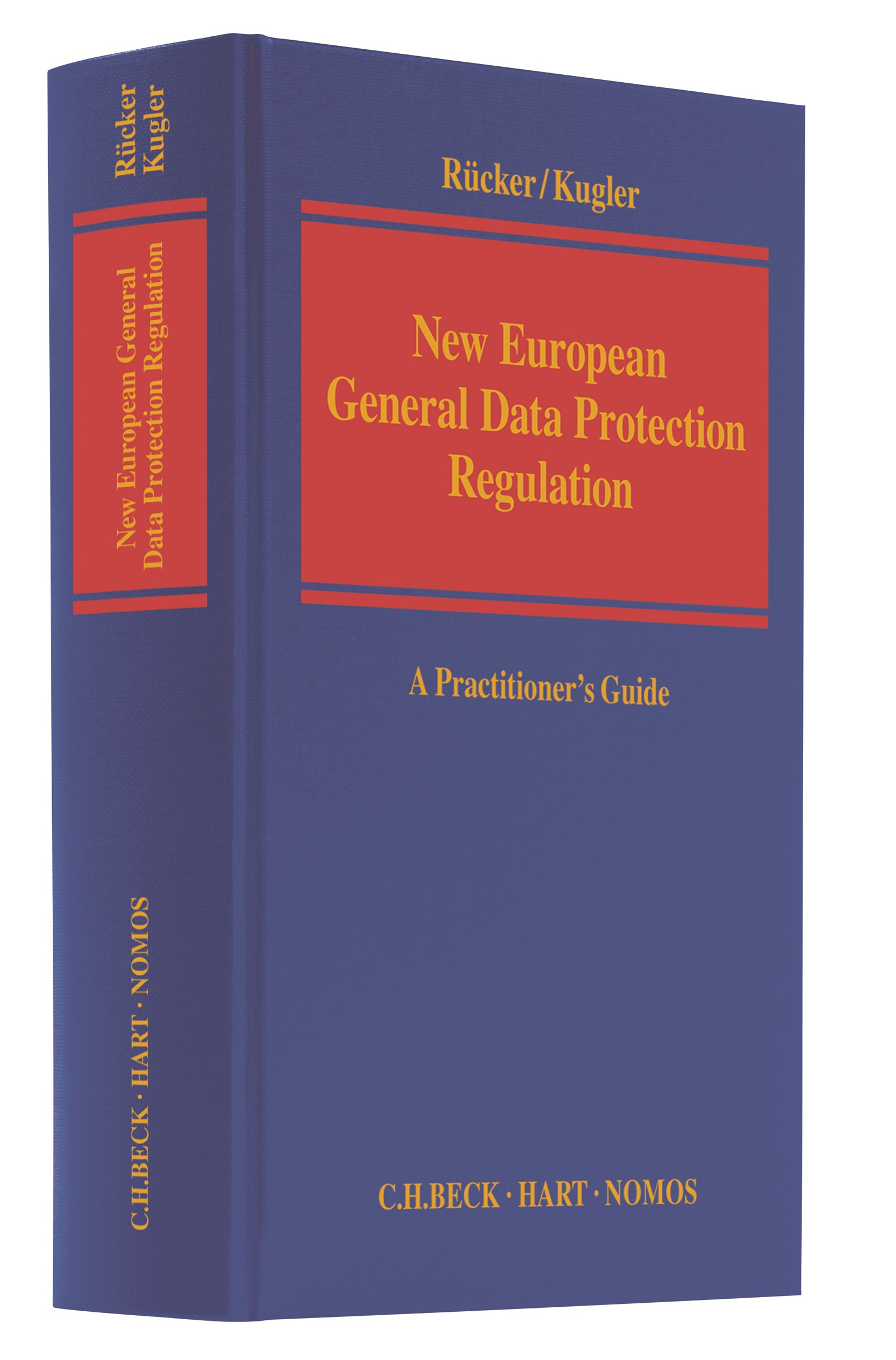 New European General Data Protection Regulation | Rücker / Kugler, 2017 | Buch (Cover)