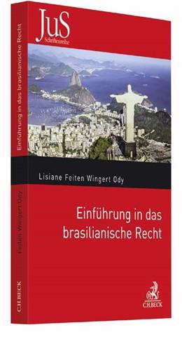 Abbildung von Feiten Wingert Ody | Einführung in das brasilianische Recht | 2017 | Band 203