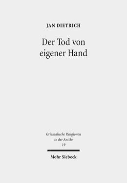Abbildung von Dietrich | Der Tod von eigener Hand | 1. Auflage | 2016 | 19 | beck-shop.de
