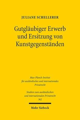 Abbildung von Schellerer | Gutgläubiger Erwerb und Ersitzung von Kunstgegenständen | 2016 | BGB, Kunsthandel, Europäisches... | 362