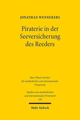 Abbildung von Wennekers | Piraterie in der Seeversicherung des Reeders | 2016 | 356