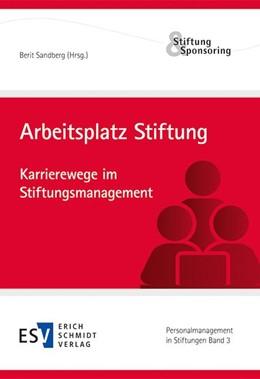 Abbildung von Sandberg | Arbeitsplatz Stiftung | 2014 | Karrierewege im Stiftungsmanag... | 3