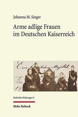 Abbildung von Singer | Arme adlige Frauen im Deutschen Kaiserreich | 1. Auflage | 2016 | 5 | beck-shop.de