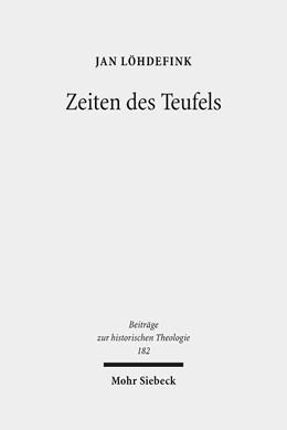 Abbildung von Löhdefink | Zeiten des Teufels | 2016 | Teufelsvorstellungen und Gesch... | 182
