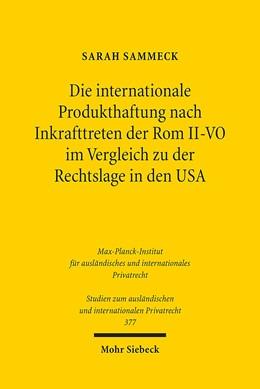Abbildung von Sammeck | Die internationale Produkthaftung nach Inkrafttreten der Rom II-VO im Vergleich zu der Rechtslage in den USA | 2017 | 377