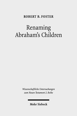 Abbildung von Foster | Renaming Abraham's Children | 2016 | Election, Ethnicity, and the I... | 421