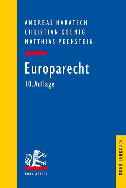 Europarecht | Haratsch / Koenig / Pechstein | 10., überarbeitete und aktualisierte Auflage, 2016 | Buch (Cover)