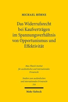 Abbildung von Höhne   Das Widerrufsrecht bei Kaufverträgen im Spannungsverhältnis von Opportunismus und Effektivität   2016   Die Rückabwicklung nach Widerr...   354