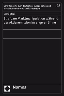 Abbildung von Stage | Strafbare Marktmanipulation während der Aktienemission im engeren Sinne | 1. Auflage | 2016 | 28 | beck-shop.de