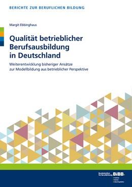 Abbildung von Ebbinghaus | Qualität betrieblicher Berufsausbildung in Deutschland | 1. Auflage | 2016 | beck-shop.de