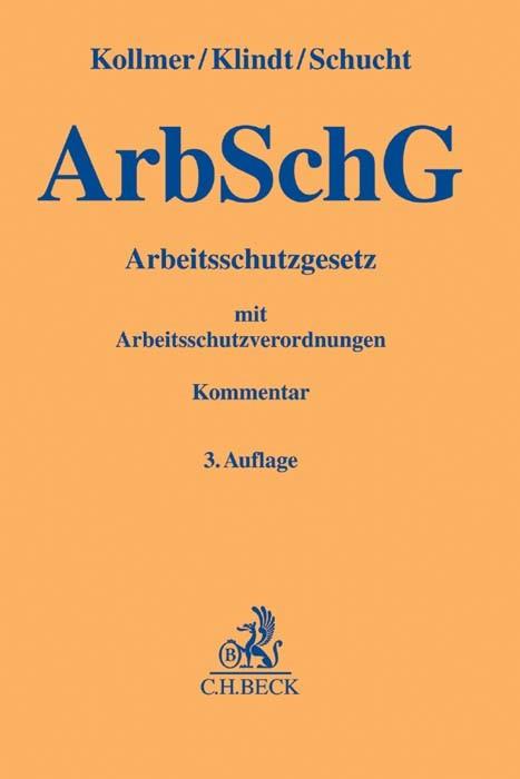Arbeitsschutzgesetz: ArbSchG | Kollmer / Klindt / Schucht | 3. Auflage, 2016 | Buch (Cover)