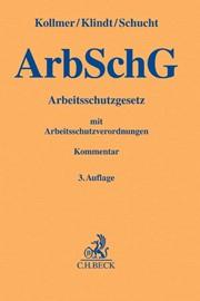Arbeitsschutzgesetz Arbschg Kollmer Klindt Schucht 3