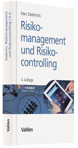Abbildung von Diederichs | Risikomanagement und Risikocontrolling | 4. Auflage | 2018 | beck-shop.de