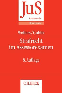 Abbildung von Wolters / Gubitz | Strafrecht im Assessorexamen | 8. Auflage | 2017 | Band 140