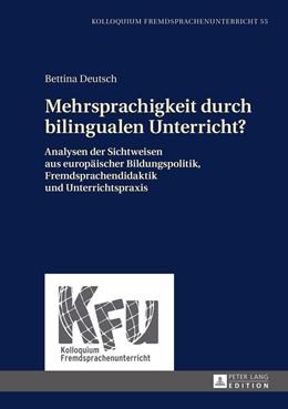 Abbildung von Deutsch   Mehrsprachigkeit durch bilingualen Unterricht?   1. Auflage   2016   55   beck-shop.de