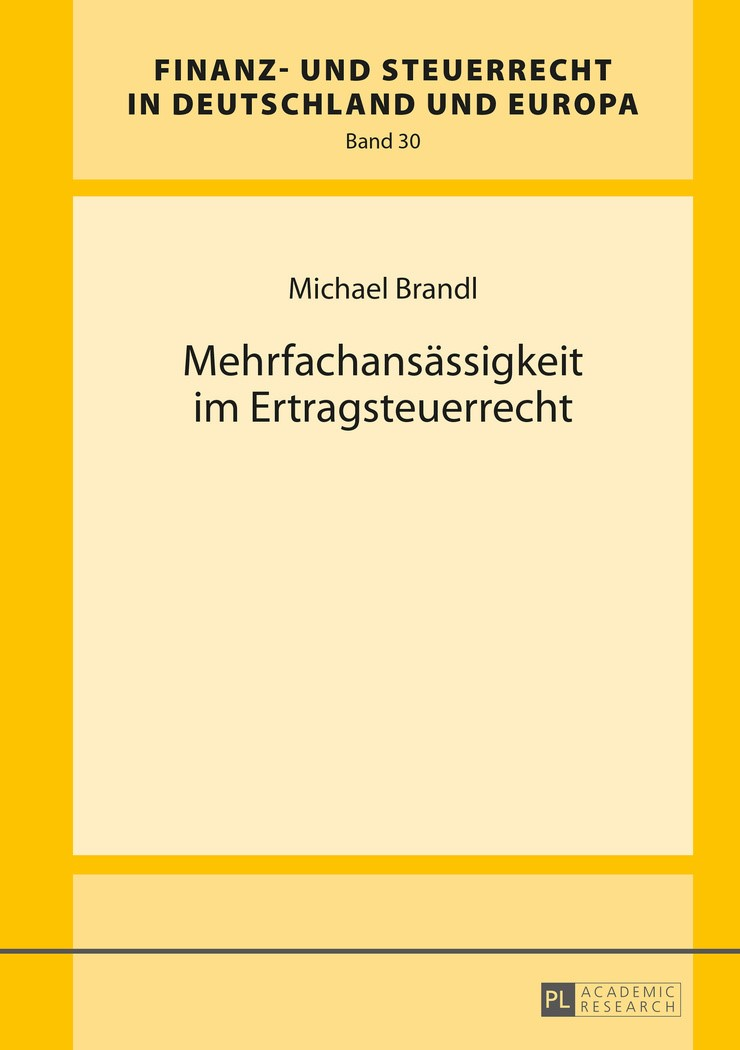 Mehrfachansässigkeit im Ertragsteuerrecht | Brandl, 2016 | Buch (Cover)