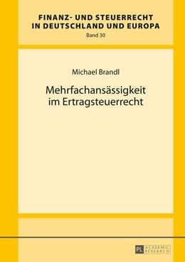 Abbildung von Brandl | Mehrfachansässigkeit im Ertragsteuerrecht | 2016 | 30