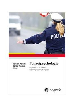 Abbildung von Porsch / Werdes | Polizeipsychologie | 1. Auflage | 2016 | beck-shop.de