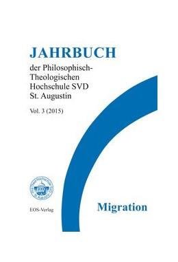 Abbildung von Agan / Höring | Jahrbuch der Philosophisch-Theologischen Hochschule SVD St. Augustin Vol. 3 (2015) | 1. Auflage | 2015 | beck-shop.de