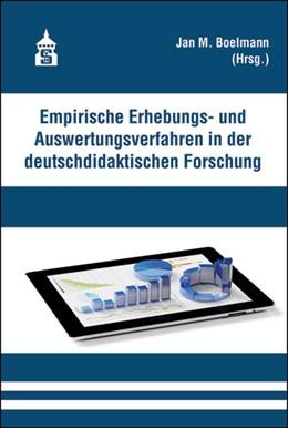 Abbildung von Boelmann | Empirische Erhebungs- und Auswertungsverfahren in der deutschdidaktischen Forschung | 2016