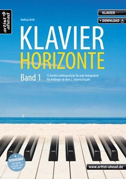 Abbildung von Kreft | Klavier-Horizonte - Band 1 | 2018 | 15 leichte Klavierstücke für j...