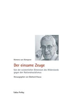 Abbildung von Klemperer / Klausa | Der einsame Zeuge | 2016 | Von der existentiellen Dimensi... | 7