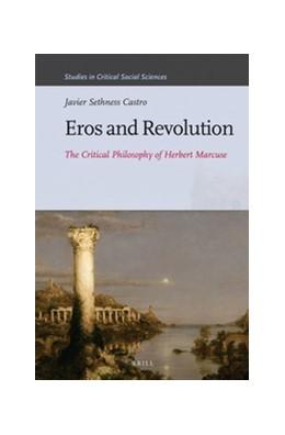 Abbildung von Sethness Castro | Eros and Revolution | 2016 | The Critical Philosophy of Her... | 86