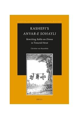 Abbildung von Ruymbeke   Kashefi's <i>Anvar-e Sohayli</i>   2016   Rewriting <i>Kalila wa-Dimna</...   11