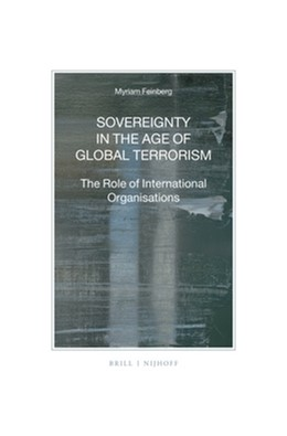 Abbildung von Feinberg | Sovereignty in the Age of Global Terrorism | 2016 | The Role of International Orga... | 91