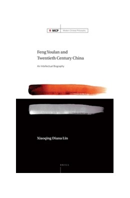 Abbildung von Lin | Feng Youlan and Twentieth Century China | 2016 | An Intellectual Biography | 9