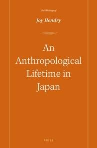 Abbildung von Hendry | An Anthropological lifetime in Japan | 2016