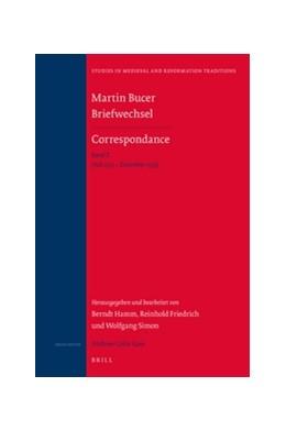 Abbildung von Friedrich / Hamm / Simon | Martin Bucer Briefwechsel/Correspondance: Band X (Juli 1533 – Dezember 1533) | 2016 | Band X (Juli 1533 – Dezember 1... | 201/10