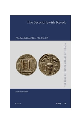 Abbildung von Mor | The Second Jewish Revolt | 2016 | The Bar Kokhba War, 132-136 CE | 50