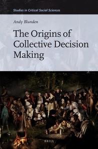 Abbildung von Blunden | The Origins of Collective Decision Making | 2016