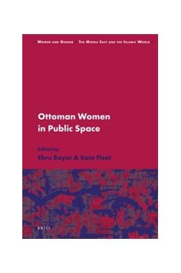 Abbildung von Ottoman Women in Public Space | 2016 | 14