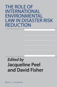 Abbildung von Peel / Fisher | The Role of International Environmental Law in Disaster Risk Reduction | 2016