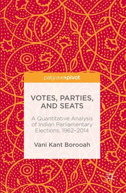 Votes, Parties, and Seats | Borooah | 1st ed. 2016, 2016 | Buch (Cover)