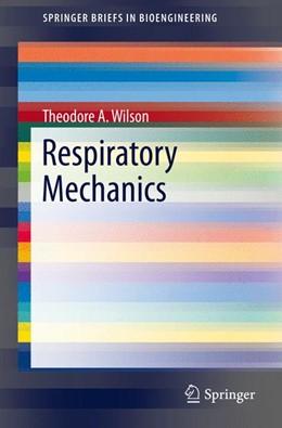 Abbildung von Wilson   Respiratory Mechanics   1st ed. 2016   2016