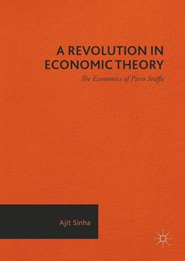 Abbildung von Sinha | A Revolution in Economic Theory | 1. Auflage | 2016 | beck-shop.de