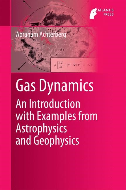 Gas Dynamics | Achterberg | 1st ed. 2016, 2016 | Buch (Cover)