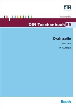 Abbildung von DIN e.V. (Hrsg.) | Drahtseile | 9. Auflage | 2016 | Normen | 59