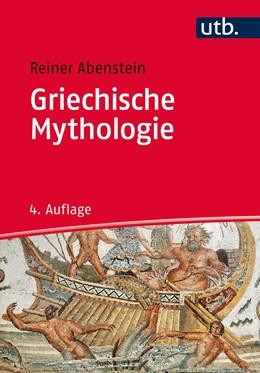 Abbildung von Abenstein | Griechische Mythologie | aktual. Aufl. | 2016