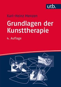 Abbildung von Menzen | Grundlagen der Kunsttherapie | 4. aktual. Aufl. | 2016