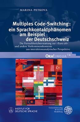 Abbildung von Petkova | Multiples Code-Switching: Ein Sprachkontaktphänomen am Beispiel der Deutschschweiz | 2016 | Die Fernsehberichterstattung z... | 14