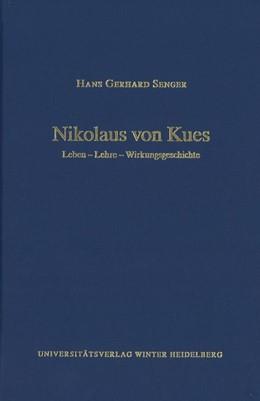Abbildung von Senger   Nikolaus von Kues   1. Auflage   2017   beck-shop.de