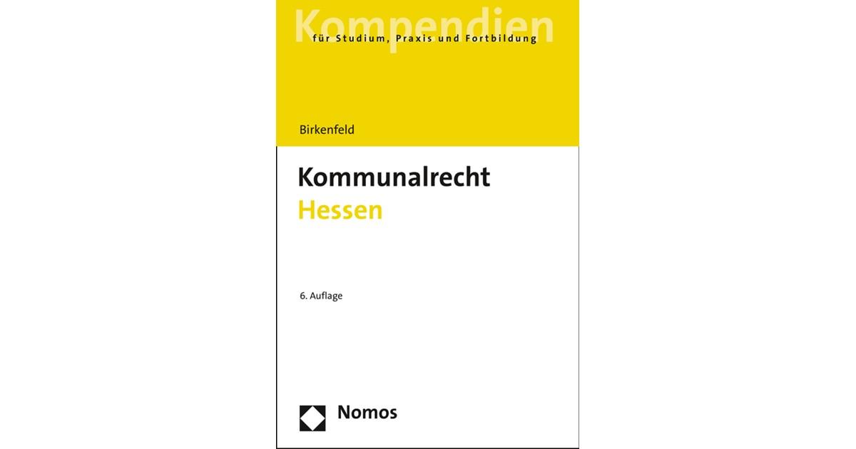 kommunalrecht hessen birkenfeld 6 auflage 2016 buch beck shopde - Bewerbung Referendariat Hessen