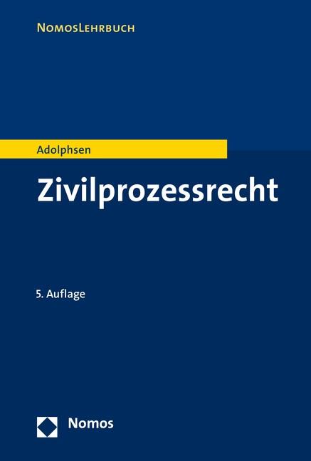 Abbildung von Adolphsen | Zivilprozessrecht | 5. völlig überarbeitete Auflage | 2016
