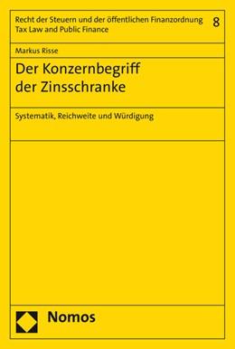 Abbildung von Risse | Der Konzernbegriff der Zinsschranke | 2016 | Systematik, Reichweite und Wür... | 8