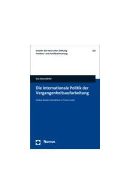 Abbildung von Ottendörfer | Die internationale Politik der Vergangenheitsaufarbeitung | 1. Auflage | 2016 | 30 | beck-shop.de