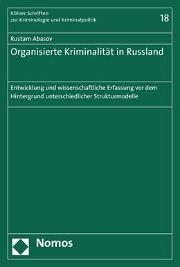 Abbildung von Abasov | Organisierte Kriminalität in Russland | 2016 | Entwicklung und wissenschaftli... | 18